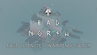 Bad North Nintendo Switch Gameplay - First 20 Minutes (Docked) Video
