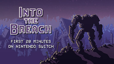 Into the Breach Switch Gameplay - First 20 Minutes (Docked) Video