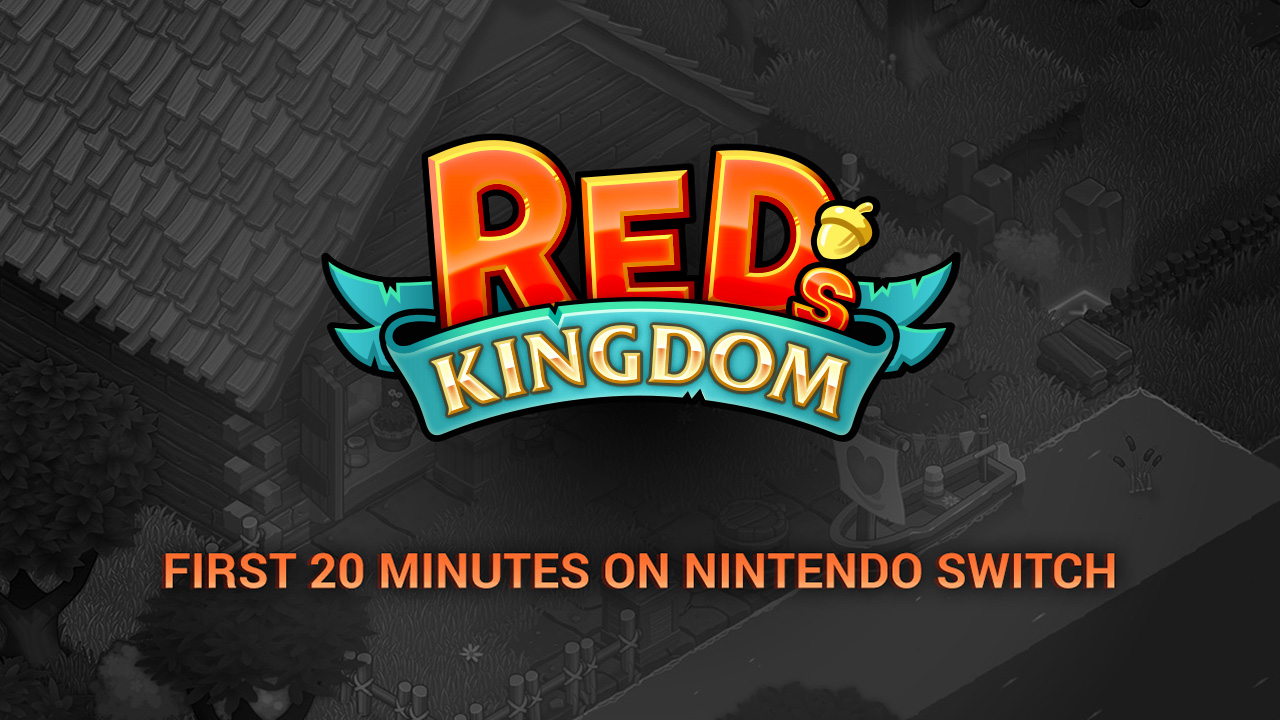 Red's Kingdom Switch Gameplay - First 20 Minutes (Docked) Video