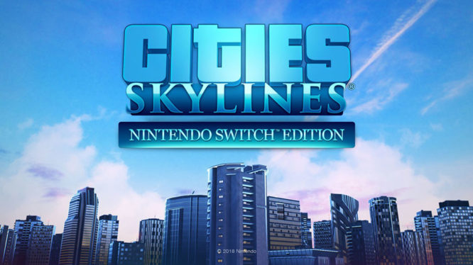 Cities: Skylines Nintendo Switch Edition