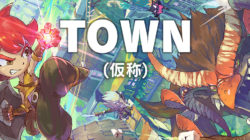 TOWN (Working title) Game Freak RPG