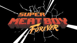 Super Meat Boy Forever Nintendo Switch Release