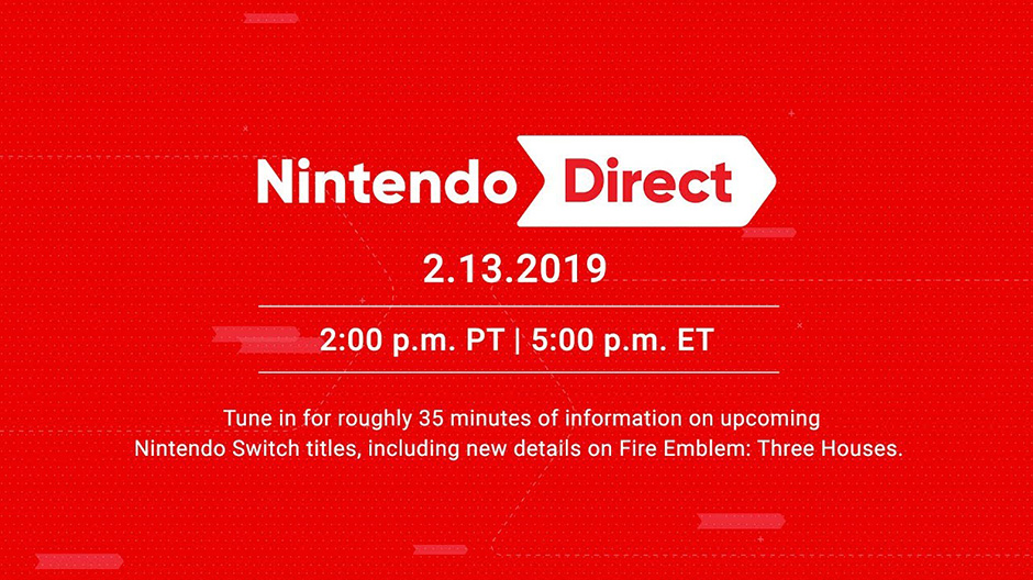 Nintendo Direct February 13th 2019