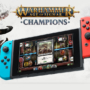 Warhammer Age of Sigmar Champions Nintendo Switch