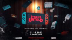 Stories Untold Nintendo Switch